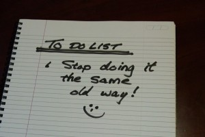 Stop-Doing-It-The-Same-Old-Way-To-Do-List-Photo1-300x200